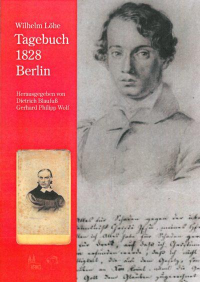 Löhe Tagebuch Berlin 1828